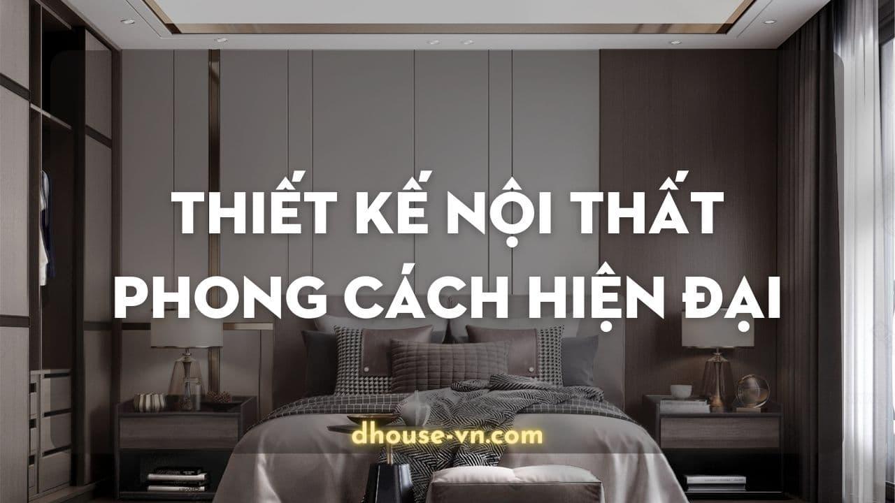 thiet ke noi that phong cach hien dai